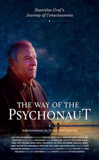 The Way of the Psychonaut: Stanislav Grof's Journey of Consciousness (2020)