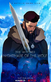 The Witcher: Nightmare of the Wolf (The Witcher: La pesadilla del lobo) (2021)